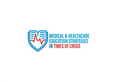 Medical and Healthcare Education Strategies in Times of Crisis